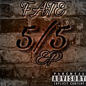 5 / 5 - Ep by F.A.T.E.