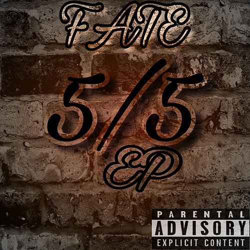 Play & Download 5 / 5 - Ep by F.A.T.E. | Napster