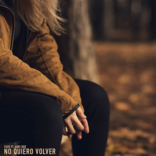 Play & Download No quiero volver by Fase | Napster