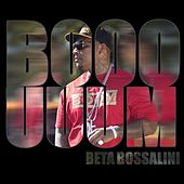 Play & Download Booouuum by Beta Bossalini | Napster