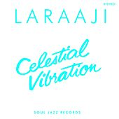 Play & Download Celestial Vibration by Laraaji | Napster
