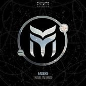 Travel in Space by The Faders