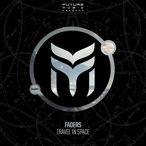 Play & Download Travel in Space by The Faders | Napster