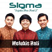 Play & Download Melukis Hati by Sigma | Napster