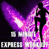 Play & Download 15 Minute Express Workout by The Gym All-Stars | Napster