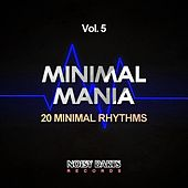 Play & Download Minimal Mania, Vol. 5 (20 Minimal Rhythms) by Various Artists | Napster