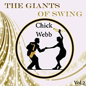 The Giants of Swing, Chick Webb Vol. 2 by Chick Webb