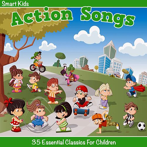 Smart Kids - Action Songs by Tinsel Town Kids