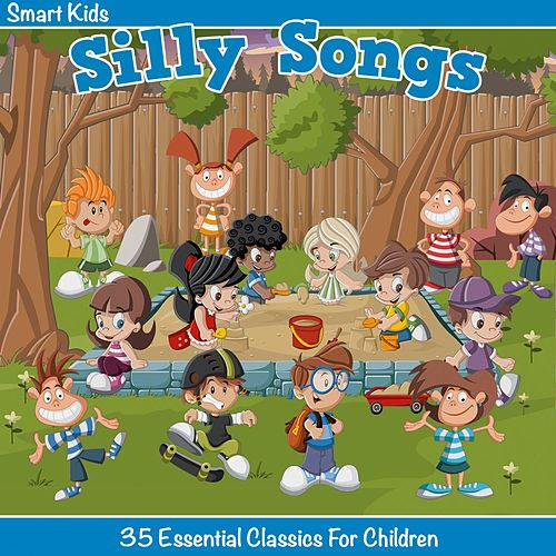 Smart Kids - Silly Songs by Tinsel Town Kids