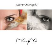 Come un angelo by Mayra