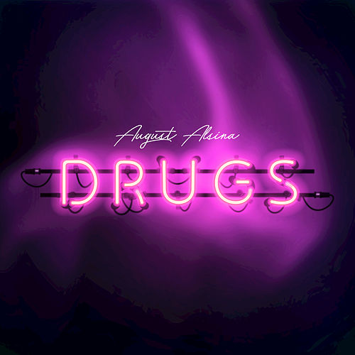 Play & Download Drugs by August Alsina | Napster