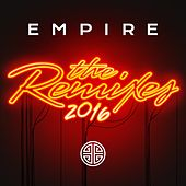 EMPIRE: The Remixes 2016 by Various Artists