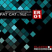 Fatcat - Midnight Civilization Ep by Fatcat