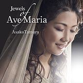 Play & Download Jewels of Ave Maria by Asako Tamura | Napster