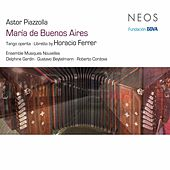 Play & Download Piazzolla: María de Buenos Aires by Various Artists | Napster