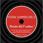Play & Download Festival Slammers, Vol. 3 (Winter 2K17 Edition) by Various Artists | Napster