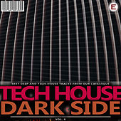 Play & Download Tech House Dark Side, Vol. 4 by Various Artists | Napster