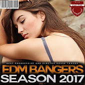 Play & Download EDM Bangers Season 2017, Vol. 1 by Various Artists | Napster