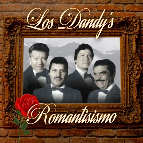 Play & Download Romantisismo by Los Dandys | Napster