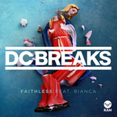 Play & Download Faithless by DC Breaks | Napster