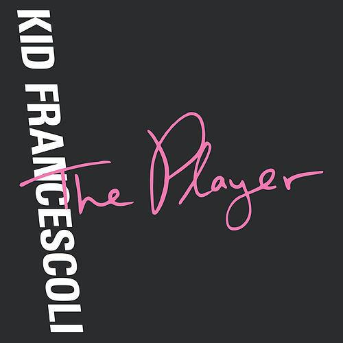 The Player de Kid Francescoli