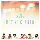 Play & Download Hoy No Cuenta by The Clovers | Napster