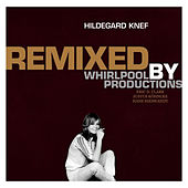 Play & Download Remixed by Whirlpool Productions by Hildegard Knef | Napster