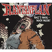 Play & Download Halt's Maul - Mach Musik! (Live) by Rantanplan | Napster