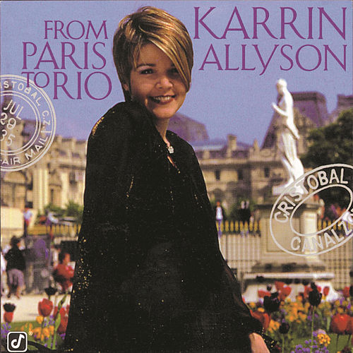 Play & Download From Paris To Rio by Karrin Allyson | Napster