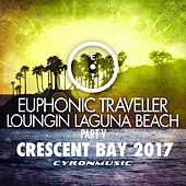Play & Download Crescent Bay (2017 Mix Loungin Laguna Beach, Pt. 5) by Euphonic Traveller | Napster