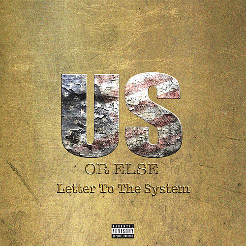 Us Or Else: Letter To The System von T.I.