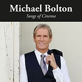 Songs of Cinema by Michael Bolton