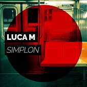 Play & Download Simplon by Luca M | Napster