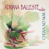 Play & Download Chuva no Mar by Adriana Ballesté | Napster