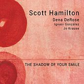 Play & Download The Shadow of Your Smile by Scott Hamilton | Napster