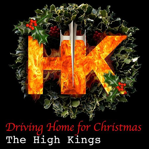 Driving Home for Christmas von The High Kings
