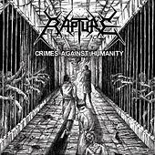 Play & Download Crimes Against Humanity by Rapture | Napster