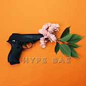 Play & Download Hype Bae by K.A.R. | Napster