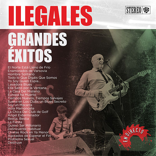 Grandes Éxitos by Ilegales