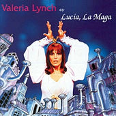 Play & Download Lucía, la Maga by Valeria Lynch | Napster