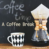 Play & Download A Coffee Break by Various Artists | Napster