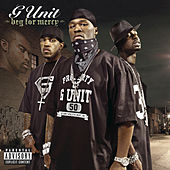 Beg For Mercy by G Unit