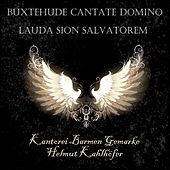 Play & Download Buxtehude Cantate Domino & Lauda Sion Salvatorem by Kantorei Barmen-Gemarke | Napster