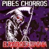 El Poder de la Guadaña by Pibes Chorros