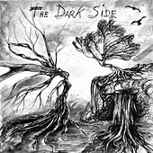 Play & Download The Dark Side by The Darkside | Napster