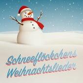 Schneeflöckchens Weihnachtslieder by Various Artists
