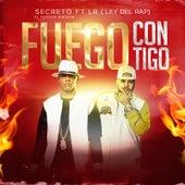 Play & Download Fuego Contigo (feat. Lr) by Secreto El Famoso Biberon | Napster