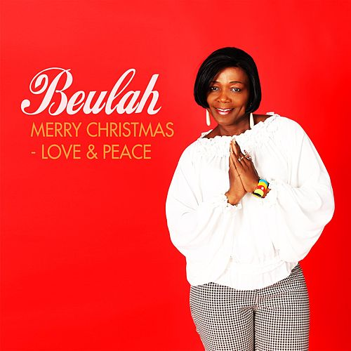 Play & Download Merry Christmas (Love & Peace) by Beulah | Napster
