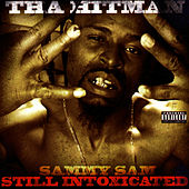 Play & Download Still Intoxicated by Sammy Sam   Napster
