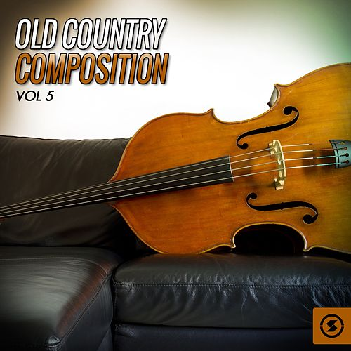 Old Country Composition, Vol. 5 by Various Artists